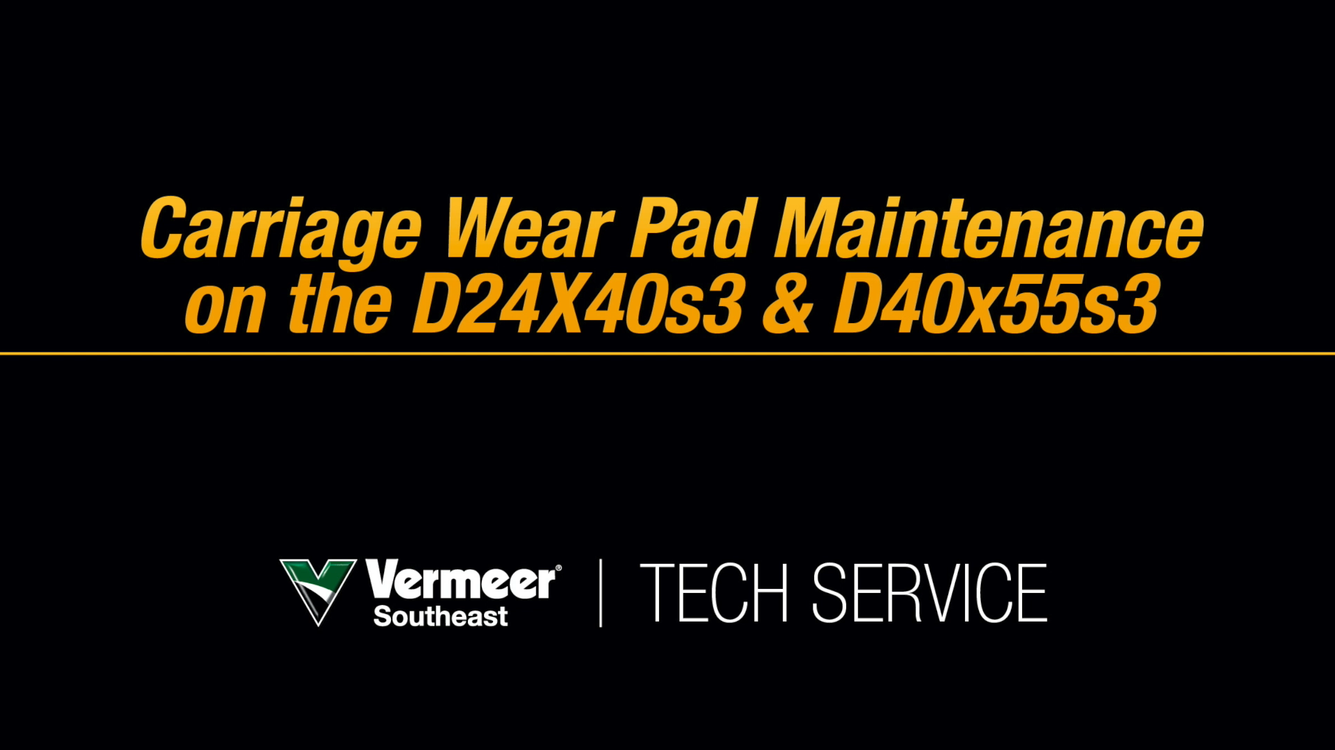 D23x30 S3 and D40x55 S3 Carriage Wear Pad Maintenance